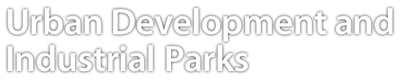 Urban Development and Industrial Parks