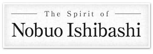 The Spirit of Nobuo Ishibashi
