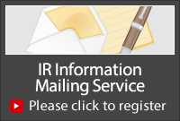 IR Information Mailing Service Please click to register